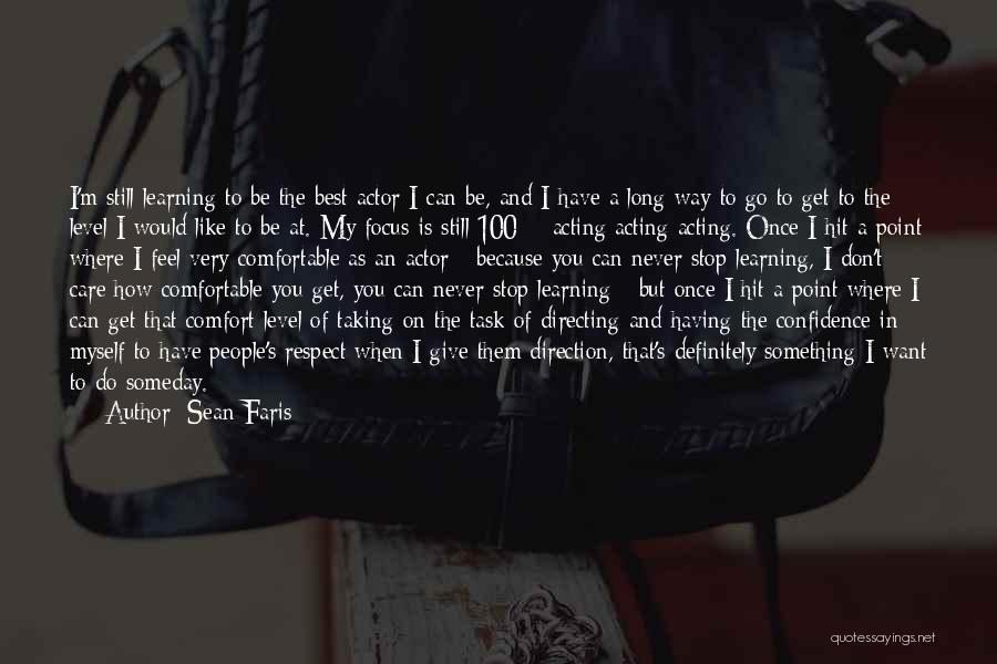 I Don't Want To Be Like Them Quotes By Sean Faris