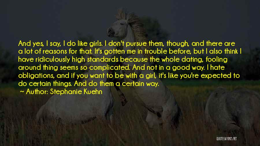 I Don't Want To Be Like Them Quotes By Stephanie Kuehn