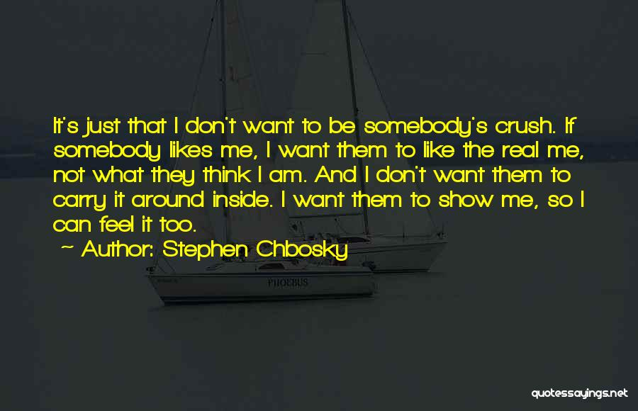 I Don't Want To Be Like Them Quotes By Stephen Chbosky
