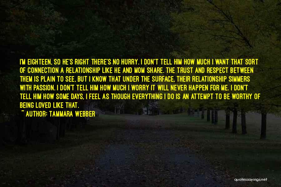 I Don't Want To Be Like Them Quotes By Tammara Webber