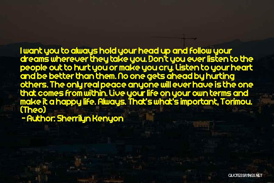 I Don't Want To Hurt Anyone Quotes By Sherrilyn Kenyon