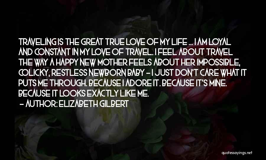 I Feel Restless Quotes By Elizabeth Gilbert