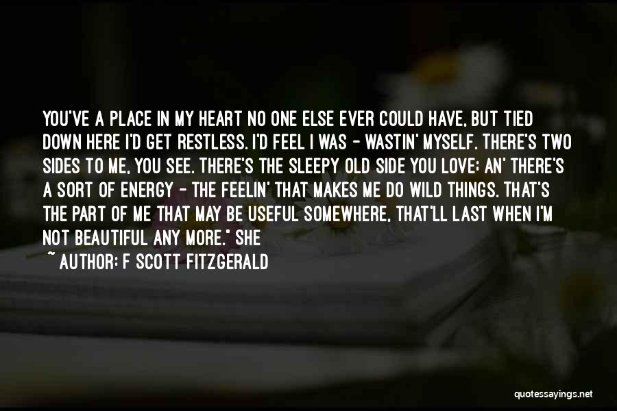 I Feel Restless Quotes By F Scott Fitzgerald