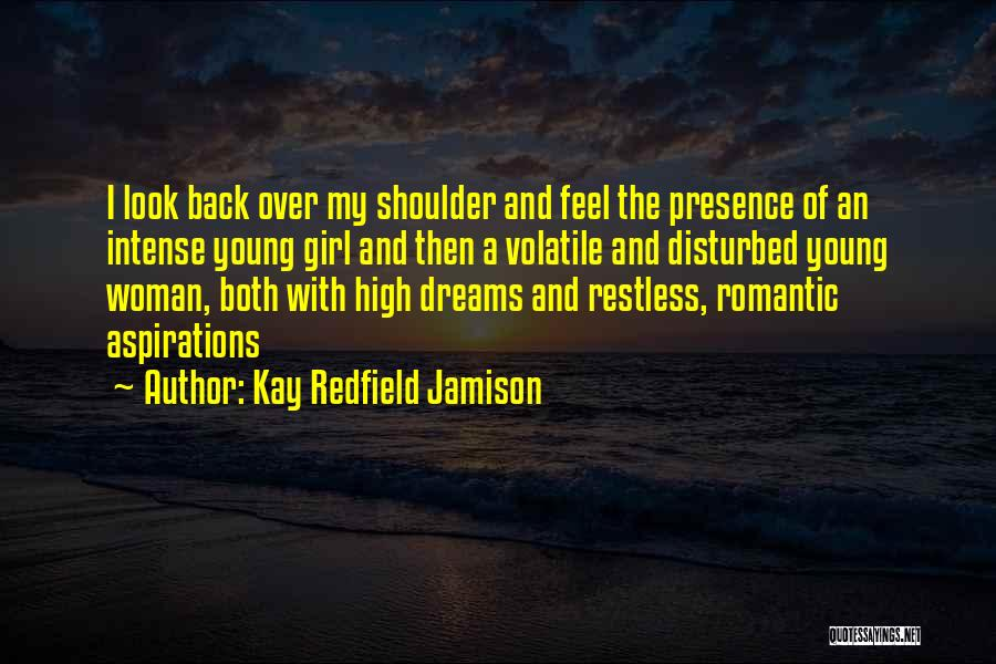 I Feel Restless Quotes By Kay Redfield Jamison