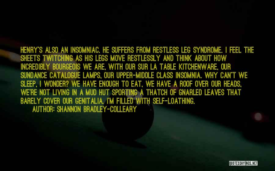 I Feel Restless Quotes By Shannon Bradley-Colleary