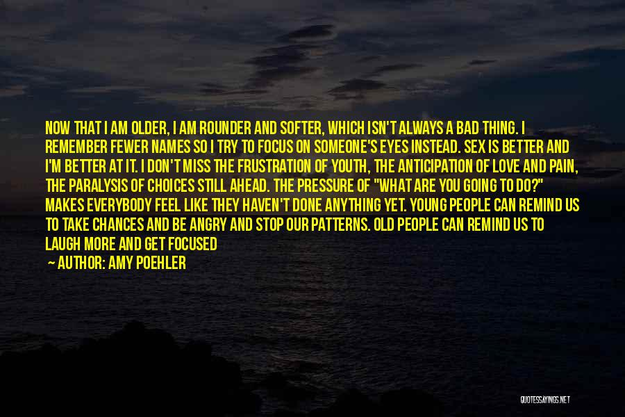 I Feel So In Love With You Quotes By Amy Poehler