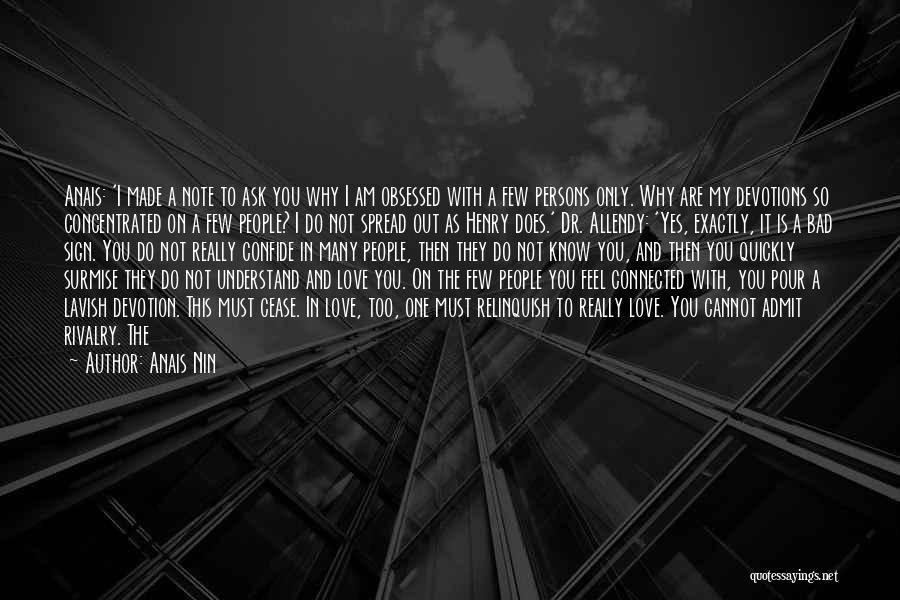 I Feel So In Love With You Quotes By Anais Nin