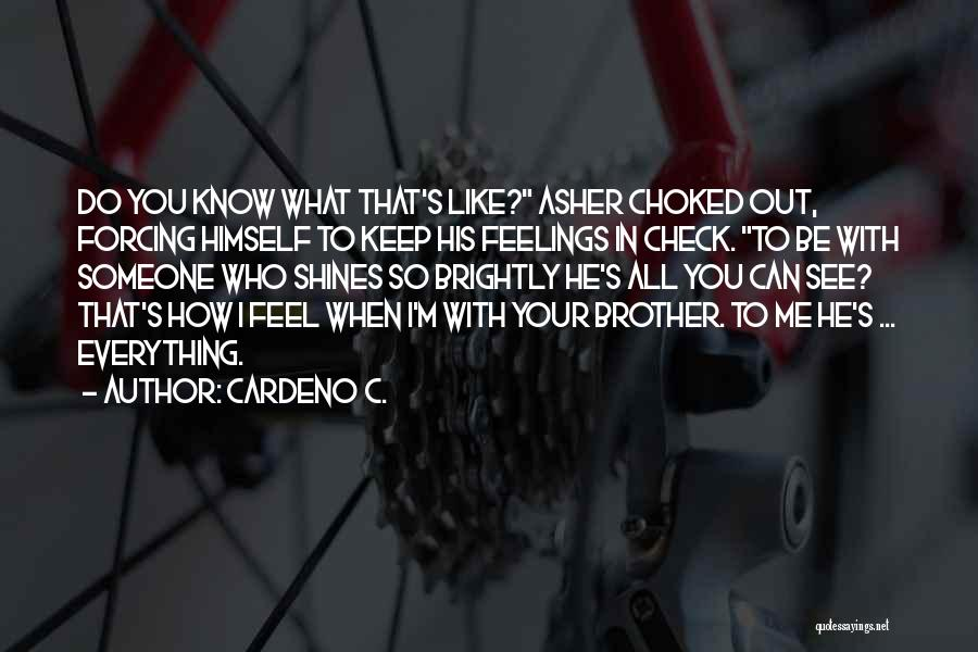 I Feel So In Love With You Quotes By Cardeno C.
