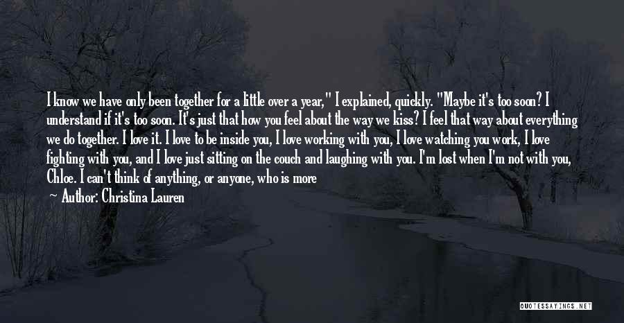I Feel So In Love With You Quotes By Christina Lauren
