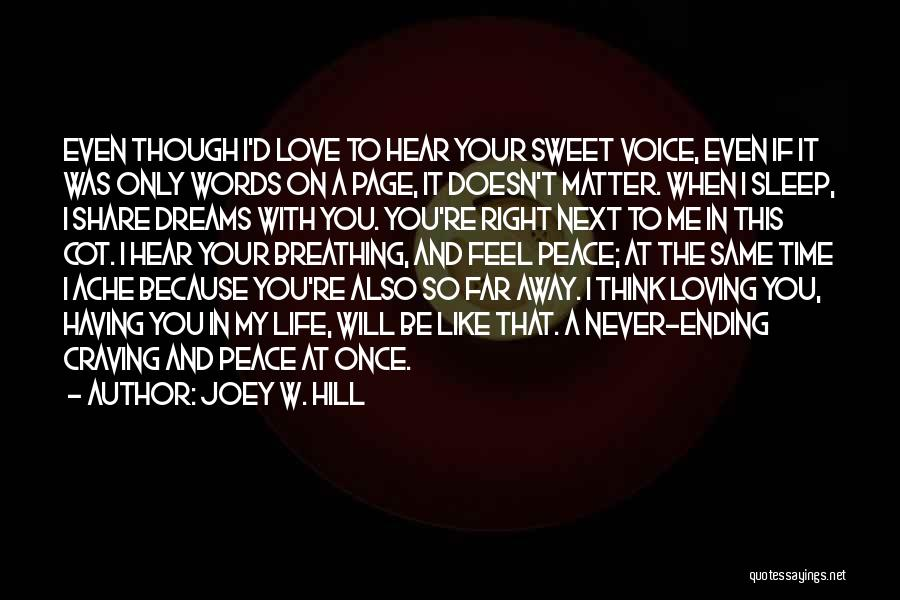 I Feel So In Love With You Quotes By Joey W. Hill