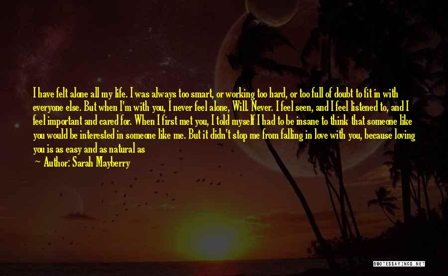 I Feel So In Love With You Quotes By Sarah Mayberry