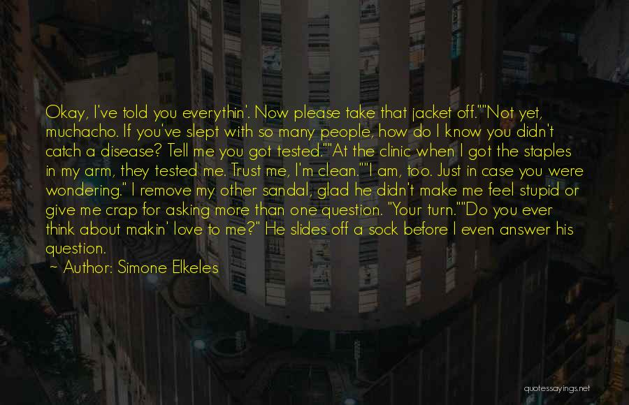 I Feel So In Love With You Quotes By Simone Elkeles
