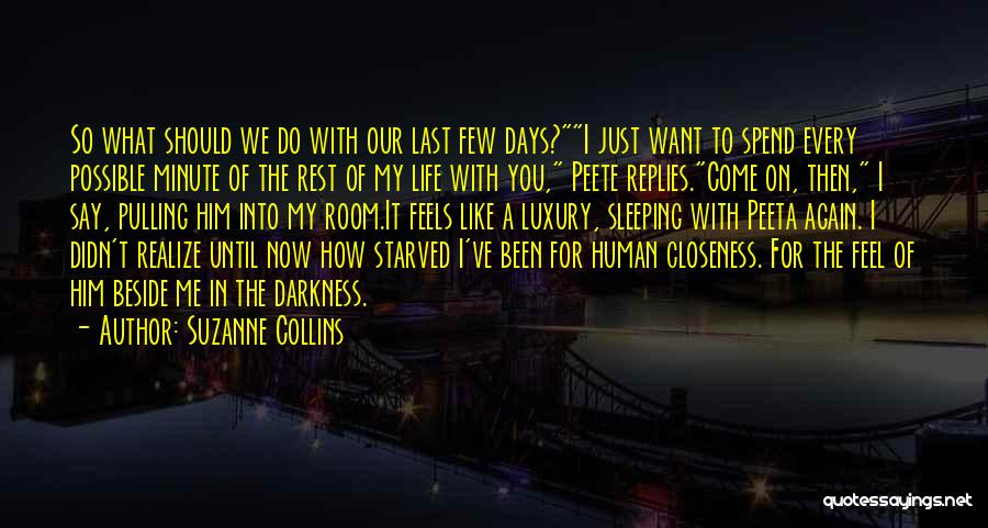I Feel So In Love With You Quotes By Suzanne Collins