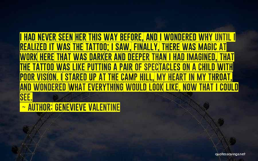 I Finally Realized Quotes By Genevieve Valentine