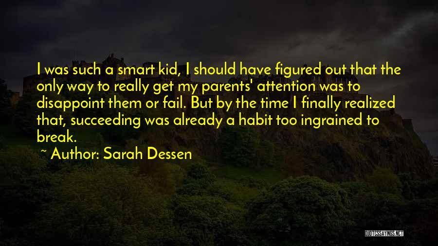I Finally Realized Quotes By Sarah Dessen