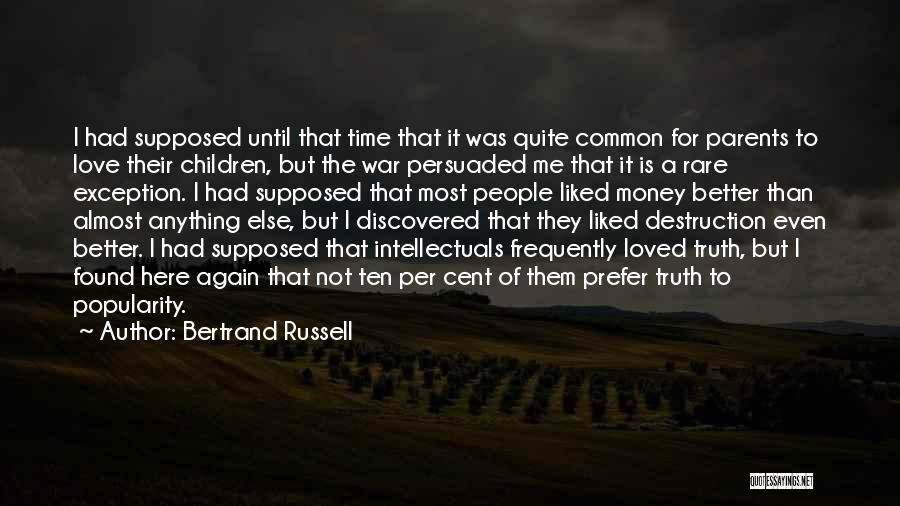 I Found Love Again Quotes By Bertrand Russell