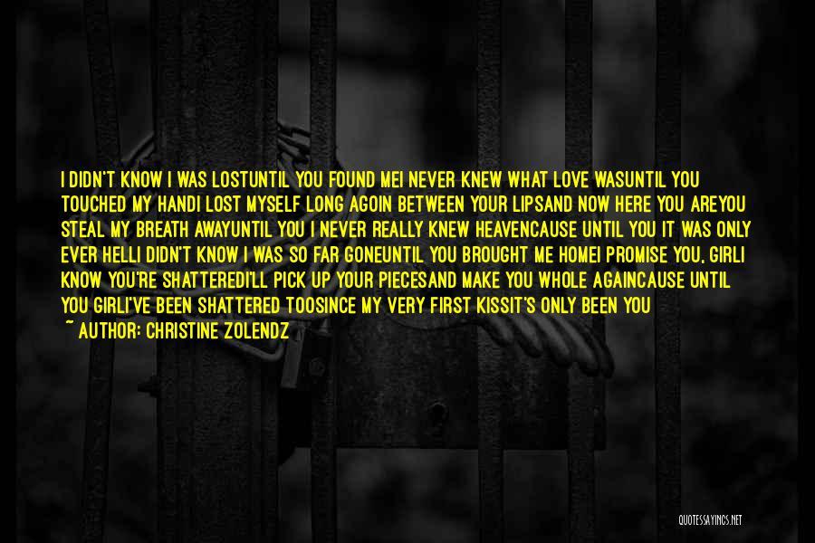 I Found Love Again Quotes By Christine Zolendz