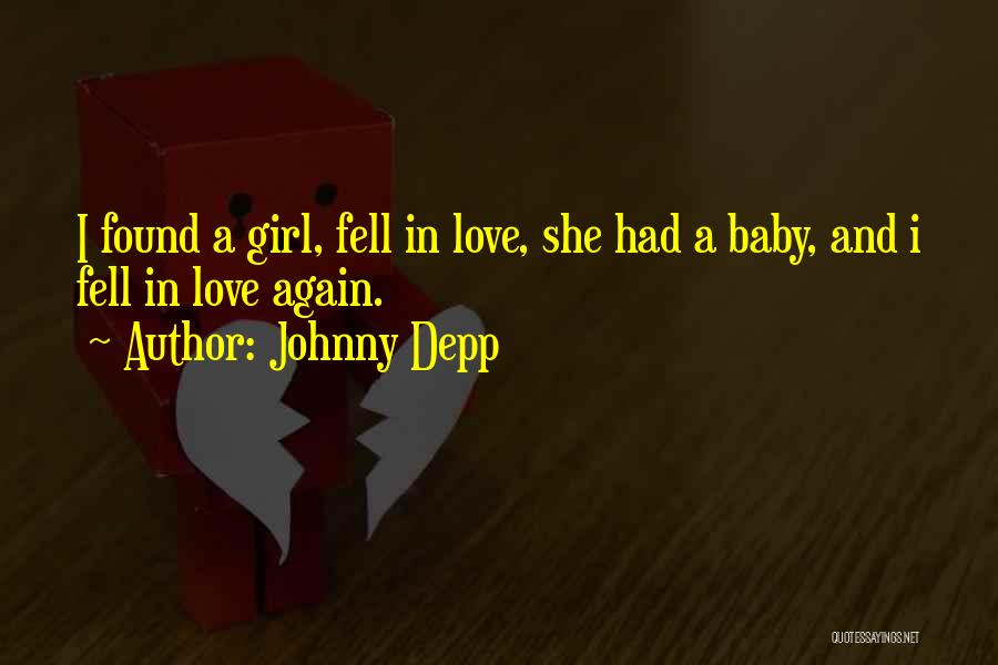 I Found Love Again Quotes By Johnny Depp