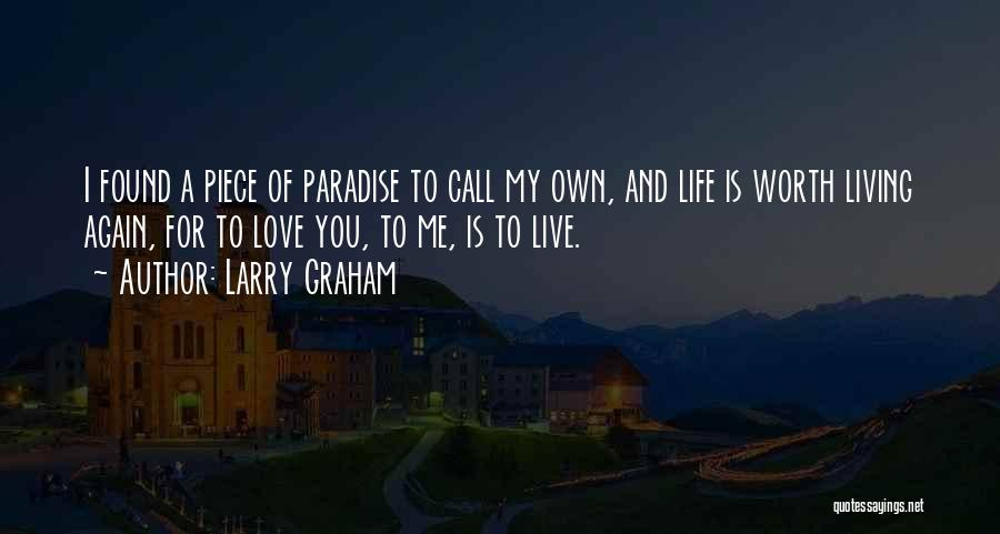 I Found Love Again Quotes By Larry Graham