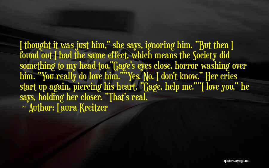 I Found Love Again Quotes By Laura Kreitzer