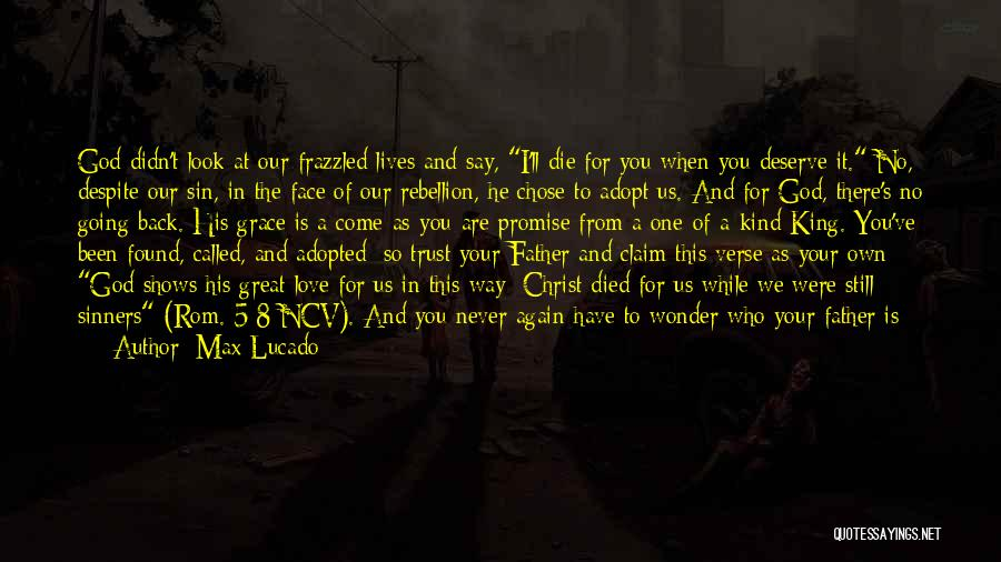 I Found Love Again Quotes By Max Lucado