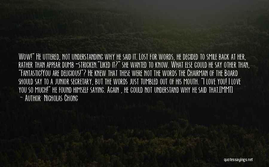 I Found Love Again Quotes By Nicholas Chong