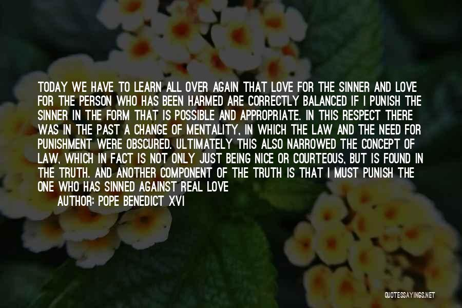 I Found Love Again Quotes By Pope Benedict XVI