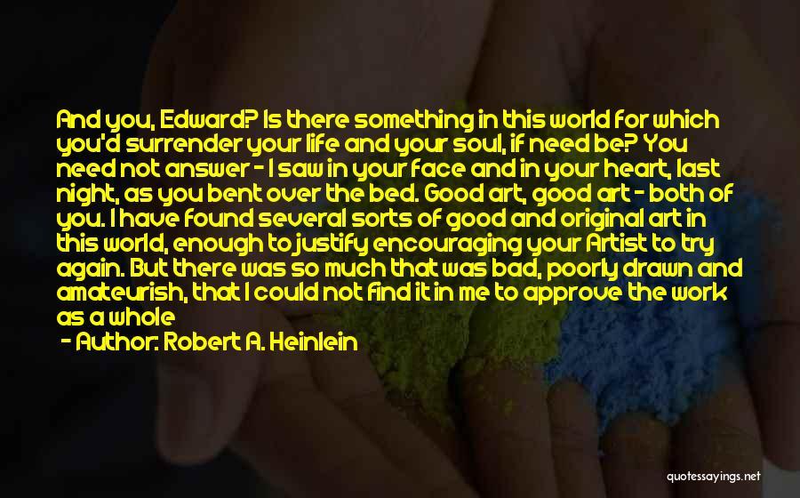 I Found Love Again Quotes By Robert A. Heinlein