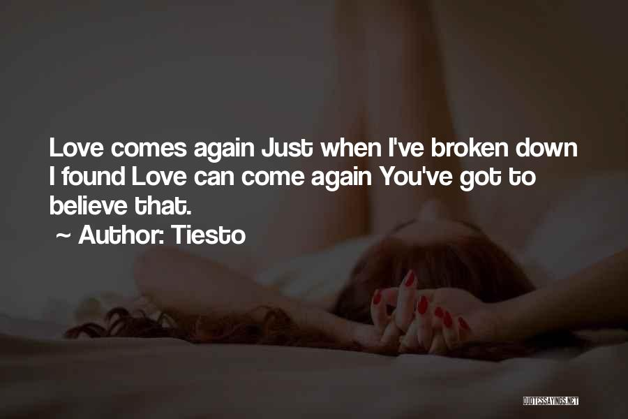 I Found Love Again Quotes By Tiesto