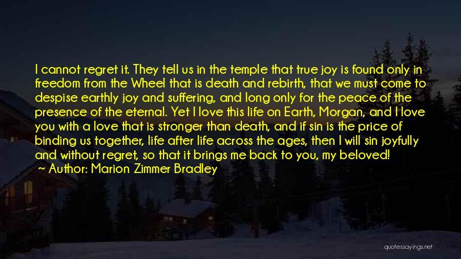 I Found My True Love Quotes By Marion Zimmer Bradley