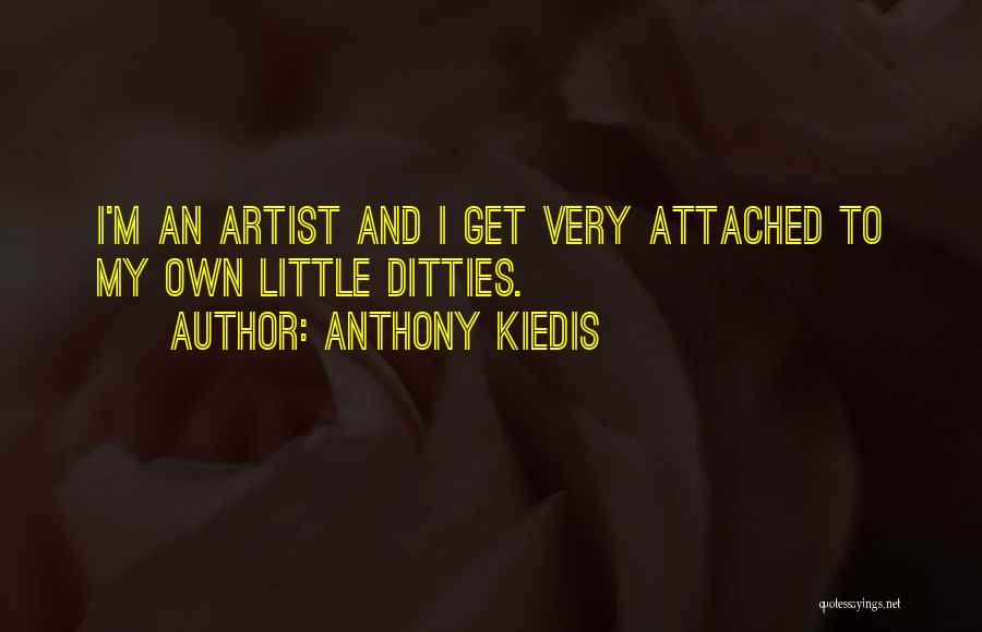 I Get Too Attached Quotes By Anthony Kiedis