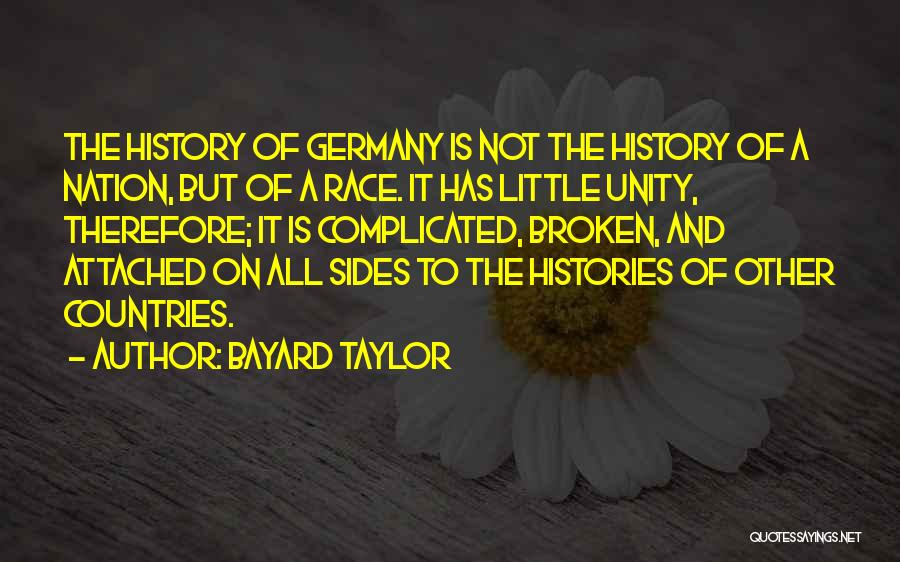 I Get Too Attached Quotes By Bayard Taylor