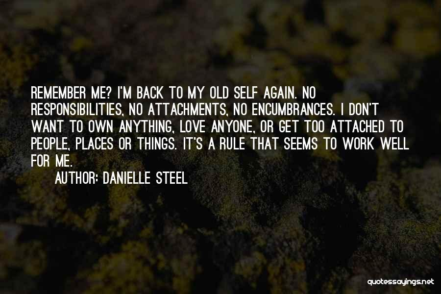 I Get Too Attached Quotes By Danielle Steel