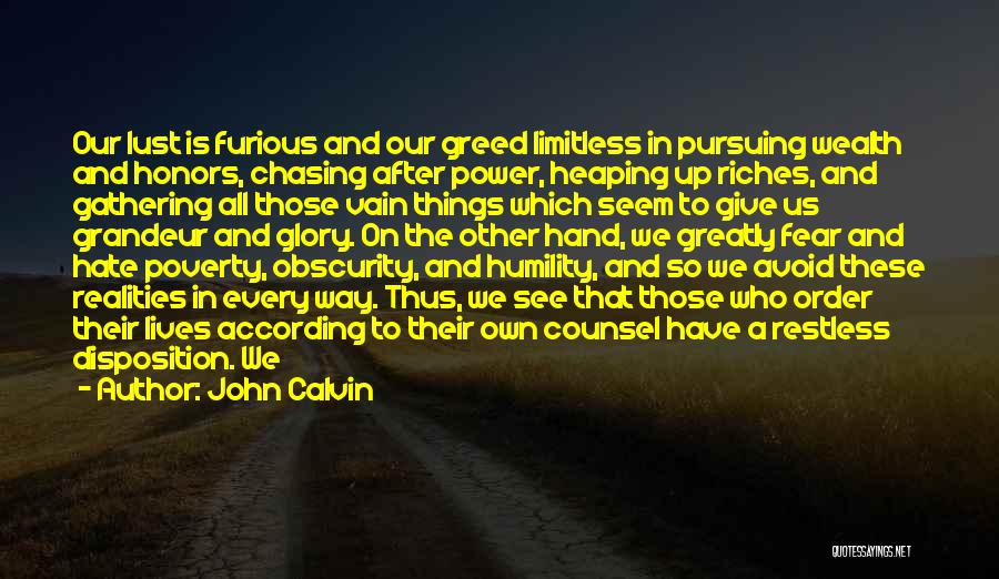 I Give Up Chasing You Quotes By John Calvin
