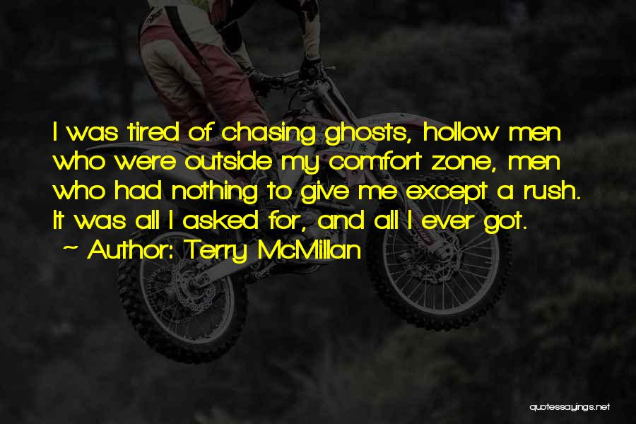 I Give Up Chasing You Quotes By Terry McMillan
