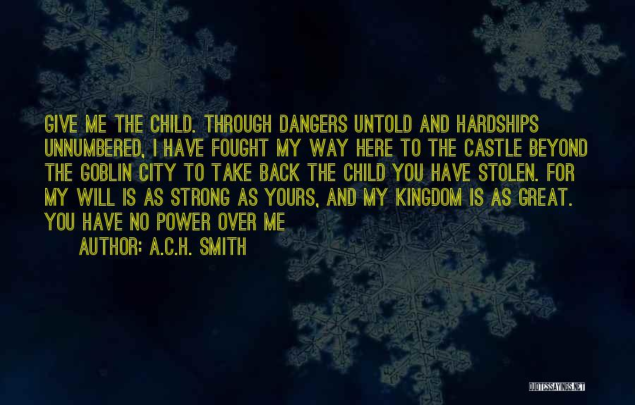 I Give You Take Quotes By A.C.H. Smith