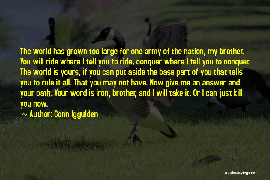 I Give You Take Quotes By Conn Iggulden