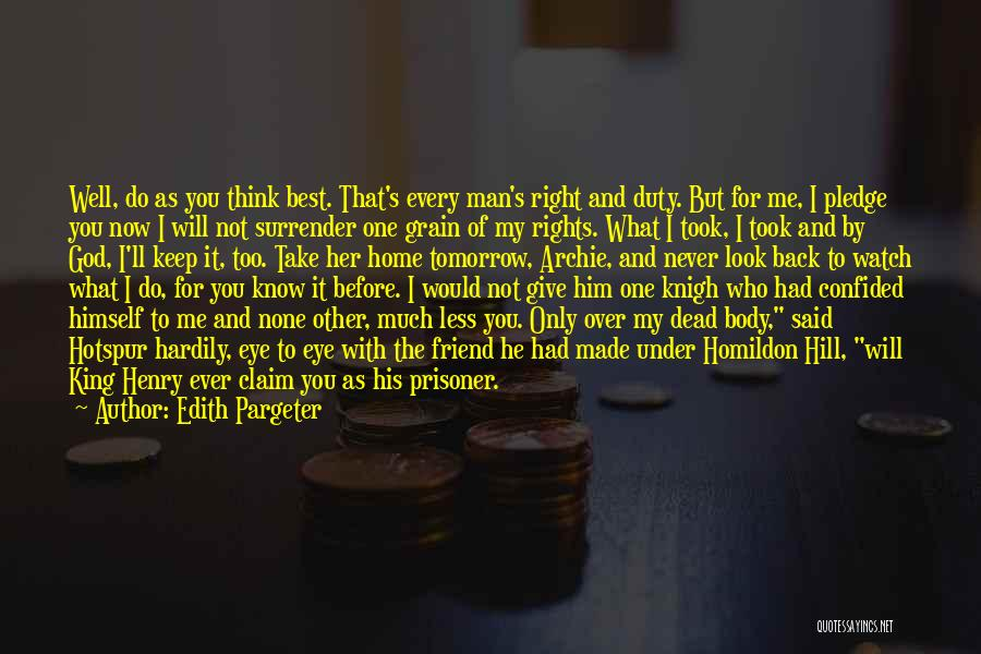 I Give You Take Quotes By Edith Pargeter