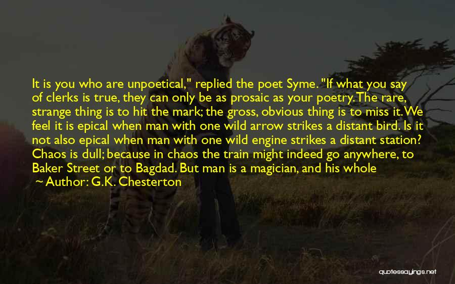 I Give You Take Quotes By G.K. Chesterton