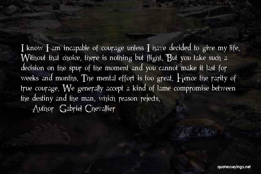 I Give You Take Quotes By Gabriel Chevallier