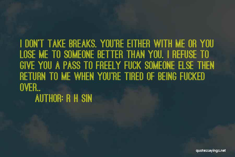 I Give You Take Quotes By R H Sin