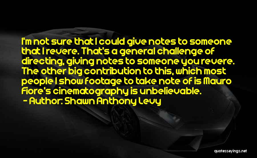 I Give You Take Quotes By Shawn Anthony Levy