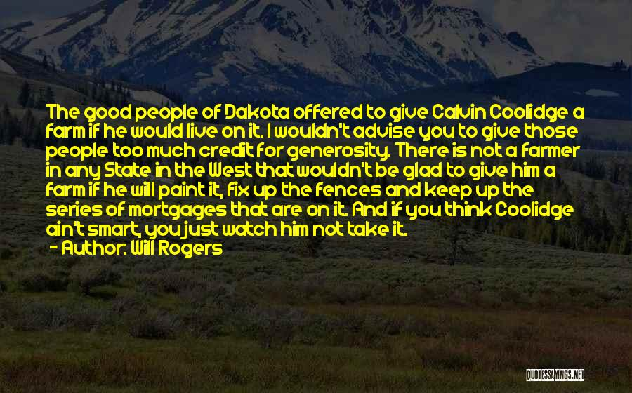 I Give You Take Quotes By Will Rogers