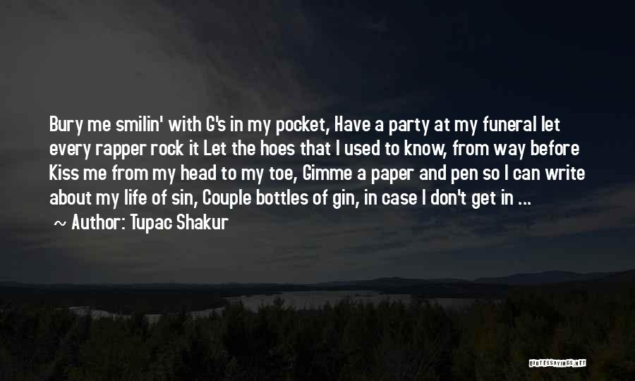 I Got Hoes Quotes By Tupac Shakur