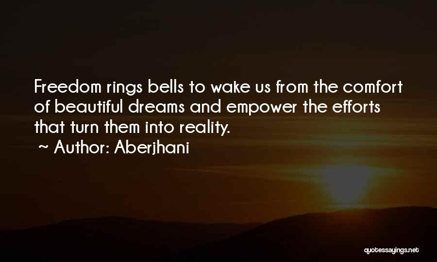I Had A Dream Speech Quotes By Aberjhani