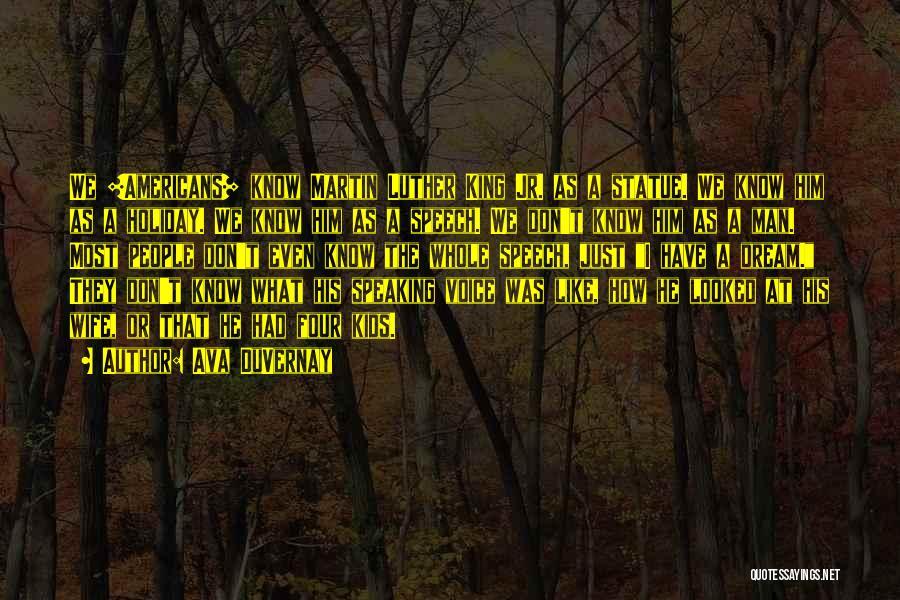 I Had A Dream Speech Quotes By Ava DuVernay