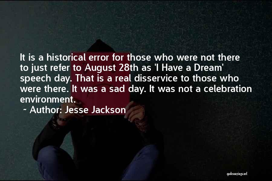 I Had A Dream Speech Quotes By Jesse Jackson