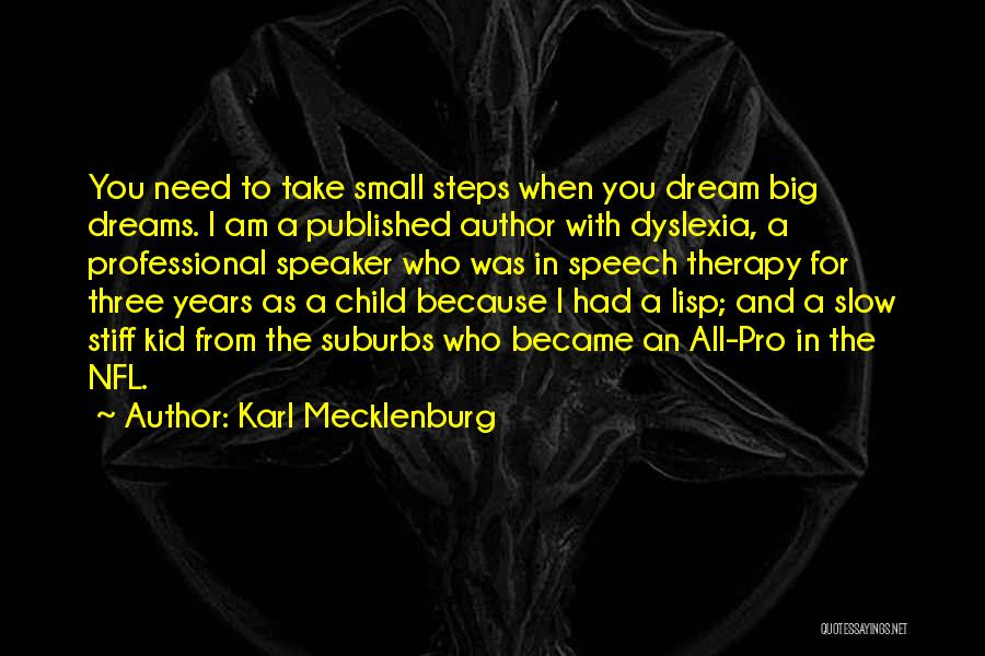 I Had A Dream Speech Quotes By Karl Mecklenburg