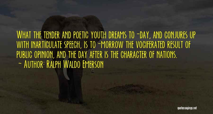 I Had A Dream Speech Quotes By Ralph Waldo Emerson