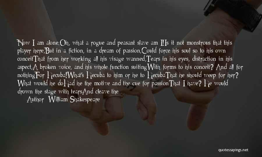 I Had A Dream Speech Quotes By William Shakespeare